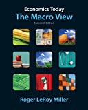 Economics Today: The Macro View (16th Edition) (Pearson Series in Economics), Roger LeRoy Miller, 0132554518
