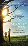 Miracles from Heaven: A Little Girl and Her Amazing Story of Healing by Christy Wilson Beam (2016-02-23)