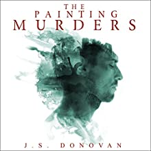 The Painting Murders: A Paranormal Painting Mystery, Book 2 Audiobook by J.S Donovan Narrated by Ramona Master