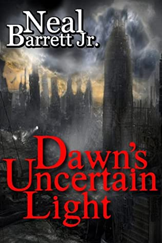 book cover of Dawn\'s Uncertain Light