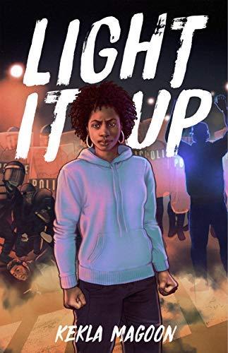 Light It Up by [Magoon, Kekla]