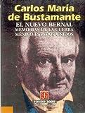 El Nuevo Bernal. Memorias de La Guerra Mexico-Estados Unidos (Seccion de Obras de Ciencia y Tecnologia) by Francisco Y. Jos' Luis Morn Mej-A Lira (2000-12-31)