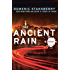 The Ancient Rain (A North Beach Mystery)