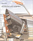 Architecture and Computers, J. Steele and Watson-Guptill, 0823003248