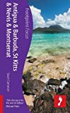 Antigua and Barbuda, St Kitts and Nevis and Montserrat: Footprint Focus Guide