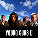 Young Guns II Audiobook by  Morgan Creek Productions Narrated by  full cast