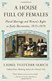 From the author of A Midwife's Tale, winner of the Pulitzer Prize and the Bancroft Prize for History, and The Age of Homespun--a revelatory, nuanced, and deeply intimate look at the world of early Mormon women whose seemingly ordinary lives belied an...