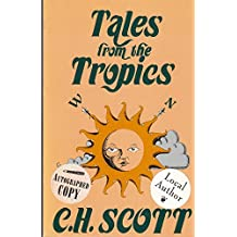Tales from the Tropics: Seven Sea Stories
