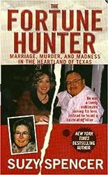 The Fortune Hunter (St. Martin's True Crime Library)