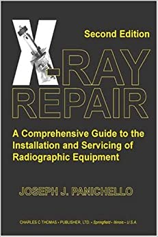 ;;UPD;; X-ray Repair: A Comprehensive Guide To The Installation And Servicing Of Radiographic Equipment. ademas giant Briar Conoce receto source upper