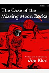 The Case of the Missing Moon Rocks (Kindle Single) Kindle Edition