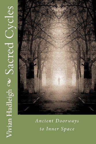Sacred Cycles: Ancient Doorways to Inner Space