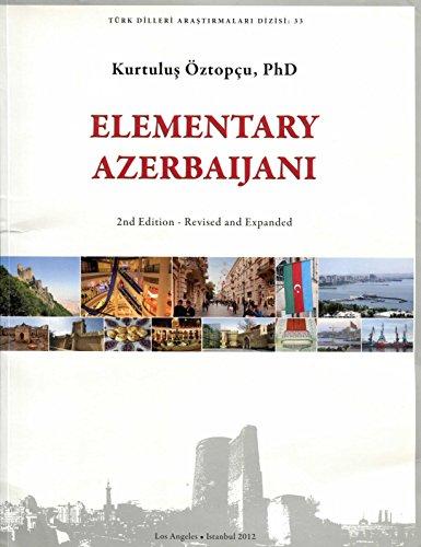 Elementary Azerbaijani (Turk Dilleri Arastirmalari Dizisi) (Azerbaijani and English Edition)