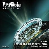Der erste Unsterbliche (Perry Rhodan Lemuria 4) | Leo Lukas