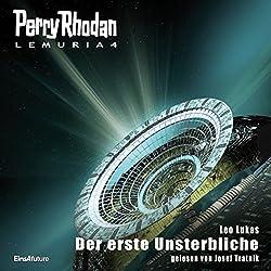 Der erste Unsterbliche (Perry Rhodan Lemuria 4)