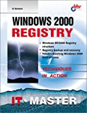 img - for Windows 2000 Registry (Information Technologies Master Series) book / textbook / text book