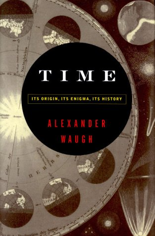 Time: Its Origin, Its Enigma, Its History pdf epub
