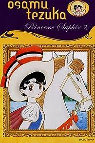 Princesse Saphir, Tome 2 : par Osamu Tezuka