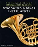 Woodwind and Brass Instruments, Robert Dearling, 0791060918