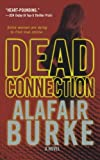 Dead Connection, Alafair Burke, 1250038707