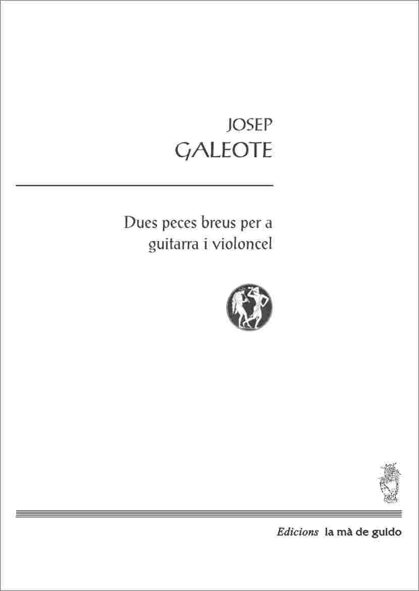 2 peces breus per a guitarra i violoncel: Amazon.es: Josep Galeote ...