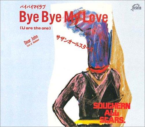 Bye Bye My Love