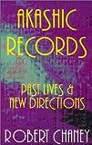 Akashic Records, Robert G. Chaney, 0918936314