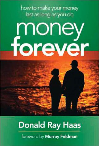 Download Money Forever: How to Make Your Money Last As Long As You Do PDF