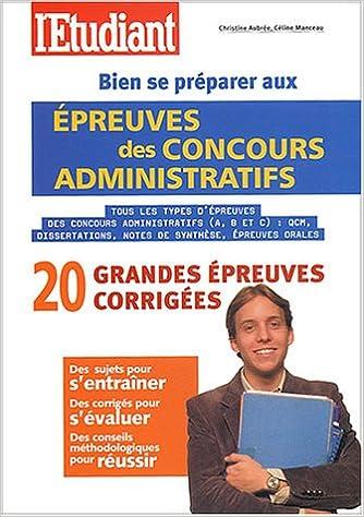 Livres Bien se préparer aux épreuves des concours administratifs pdf