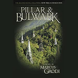 Pillar & Bulwark Audiobook