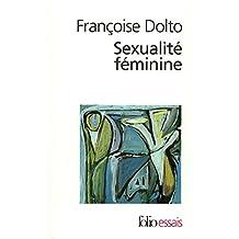 Sexualité féminine (Folio Essais)