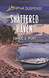 Shattered Haven (Love Inspired Suspense)