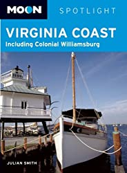 Moon Spotlight Virginia Coast: Including Colonial Williamsburg