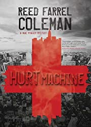 Hurt Machine (Moe Prager Book 7)