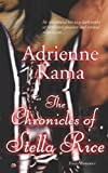 The Chronicles of Stella Rice, Adrienne Kama, 1586087428