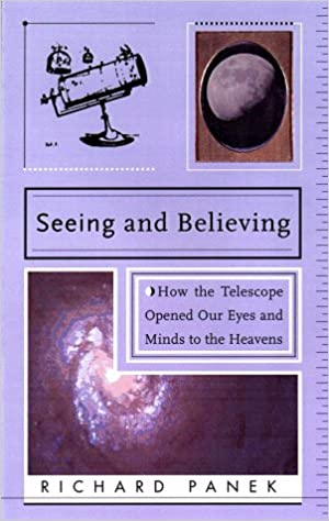 Seeing And Believing: A Short History Of The Telescope And How We Look At The Universe Download Pdf