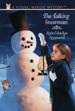 The Talking Snowman (Young Mandie Mystery Series (Talking Snowman)