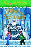 Winter of the Ice Wizard (Magic Tree House 32)