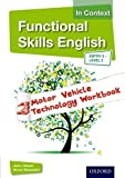 img - for Functional Skills English In Context Motor Vehicle Technology Workbook Entry 3 -Level 2 book / textbook / text book