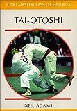 Tai-otoshi (Judo Masterclass Techniques)