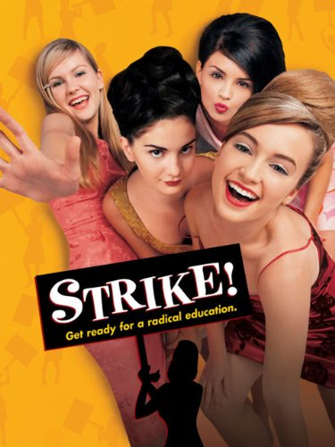 Strike   Aka  All I Wanna Do