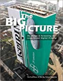 The Big Picture: The Design & Formatting of Large Format Digital Printing