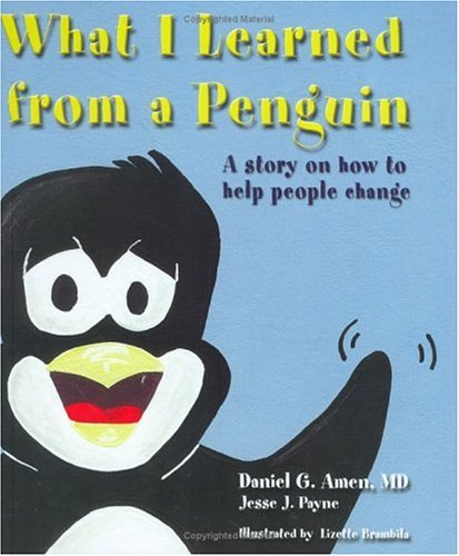 What I Learned from a Penguin: A Story on How to Help People Change PDF