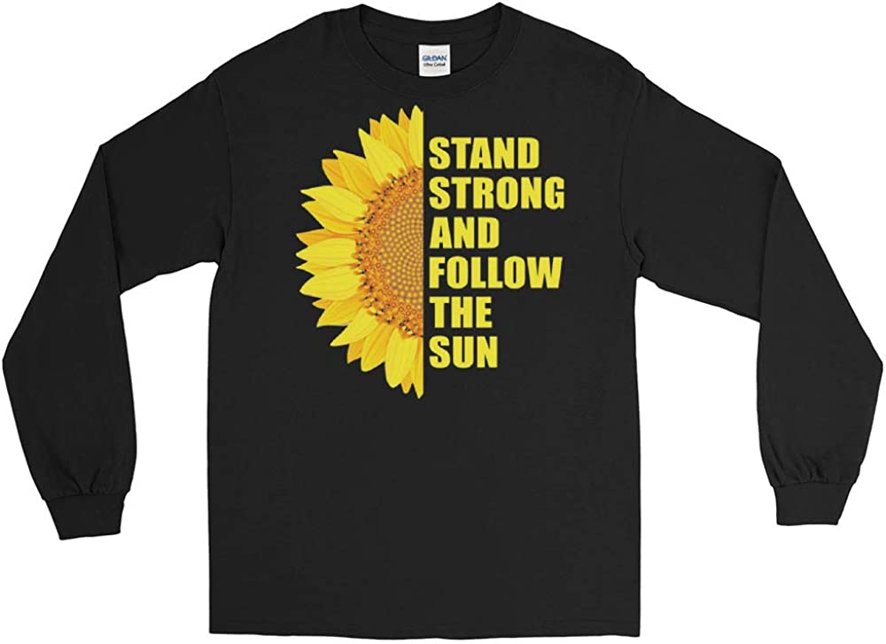 Stand Strong and Follow The Sun Long Sleeve T-Shirt