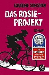 Das Rosie-Projekt: Roman (German Edition)