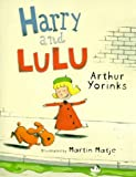 Harry and Lulu, Arthur Yorinks, 0786803355