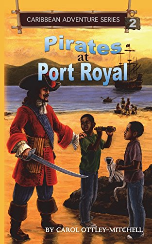 Pirates at Port Royal: Caribbean Adventure Series