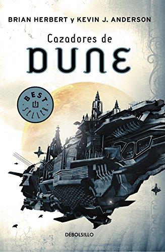 Cazadores de Dune (Dune 7) (BEST SELLER) Tapa blanda – 8 feb 2016 Brian Herbert ENCARNA; QUIJADA VARGAS DEBOLSILLO 849793749X