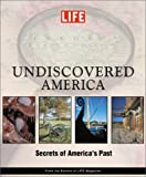Undiscovered America, Life Magazine Editors, 1929049374