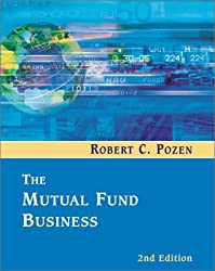 The Mutual Fund Business (2nd Edition)